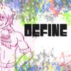 【Kiei - STRIKE】Define Me【UTAUカバー】