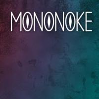 Mononoke - Barefoot and Broken