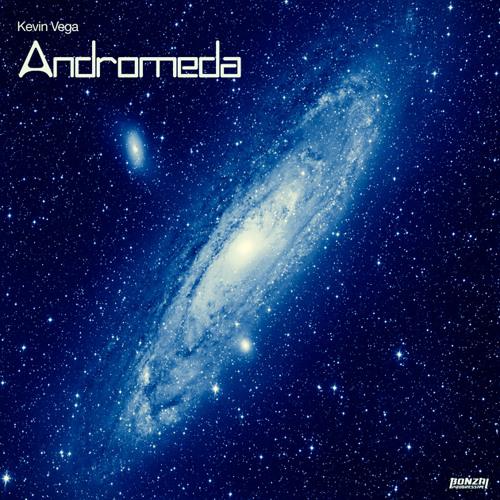 Kevin Vega - Andromeda (Bonzai Progressive)