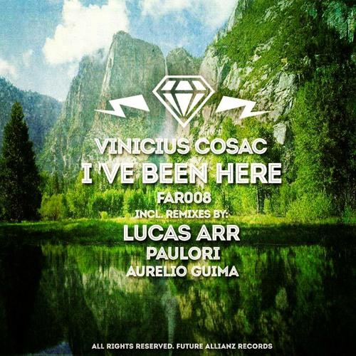 FAR008 - Vinicius Cosac - I've Been Here EP (05.05.2014)