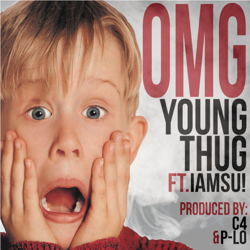 Young Thug - OMG Ft IAMSU! [Prod By. C4]
