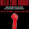 Bella Ciao Riddim - Megamix 100% Engagés Roots Cut #1