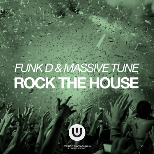 FUNK D & Massive Tune - Rock The House (Out Soon)