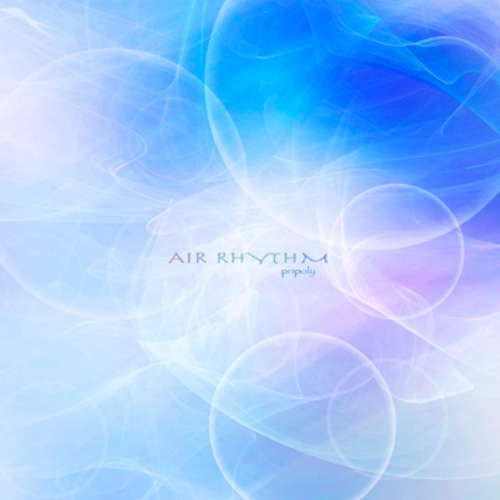 6th ALBUM「AIR RHYTHM」Cross-fade / by pripoly