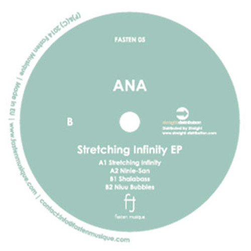 ANA - Stretching Infinity (FASTEN05) Preview