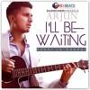 I'll Be Waiting | Kabhi Jo Baadal Barse | Arjun Feat Arijit Singh mp3