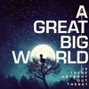 Already Home - a great big world (if only New York wasn't so far away)