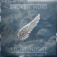 Fight Night - Broken Wing
