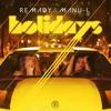 Remady & Manu - L - Holidays (Dancefloor Kingz vs. Alex Van Tune Bootleg Edit)