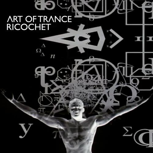 Art Of Trance 'Ricochet' (Terra Ferma Remix) Platipus