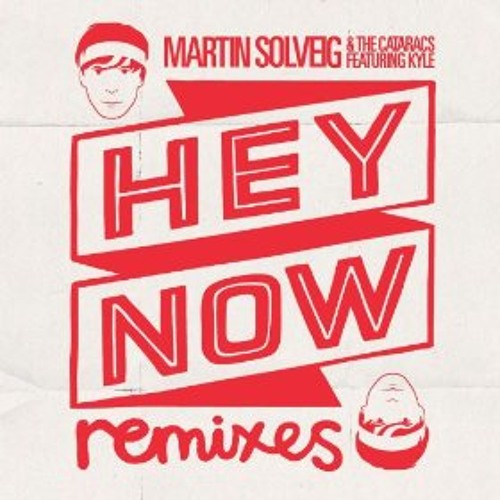Martin Solveig & The Cataracs - Hey Now feat. Kyle (Amari & Will S. Remix)