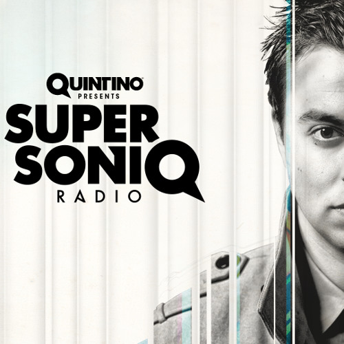 Quintino presents SupersoniQ Radio - Episode 37