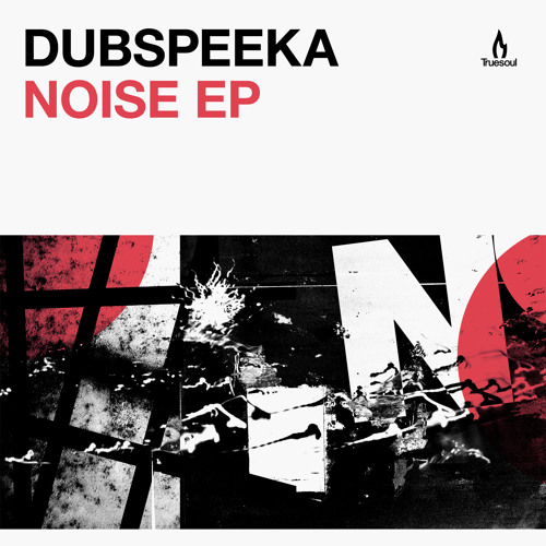 dubspeeka - Noise - Truesoul