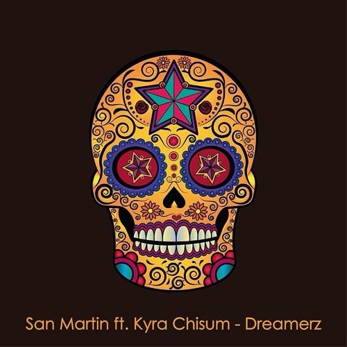 San Martin ft Kyra Chisum - Dreamerz (Original Mix)