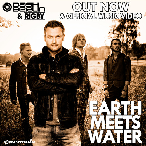 Dash Berlin & Rigby - Earth Meets Water (ASOT 657 Preview) #WeAre
