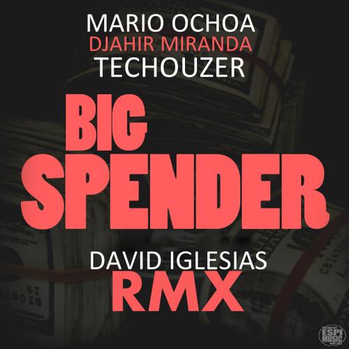 Mario Ochoa, Djahir Miranda & TecHouzer - Big Spender (David Iglesias Rmx) [QUINTA RECORDS]