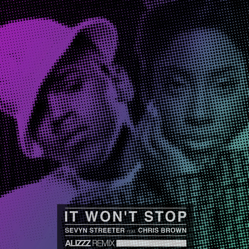 It Won't Stop (Alizzz Remix)