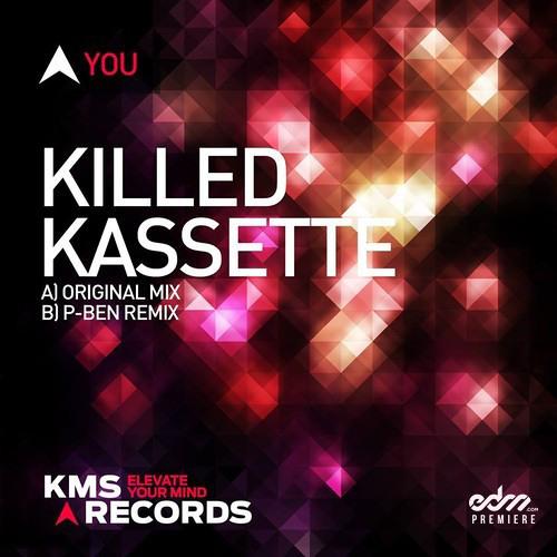 Killed Kassette - You [EDM.com Premiere]