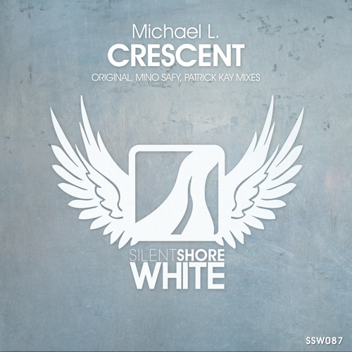 Michael L.Crescent (RadioEdit)on Silent Shore Records **OUT NOW**