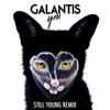 Galantis - You (Still Young Remix)