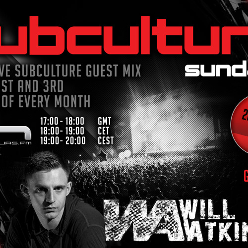 Will Atkinson Subculture Sunday Session 20/04/14