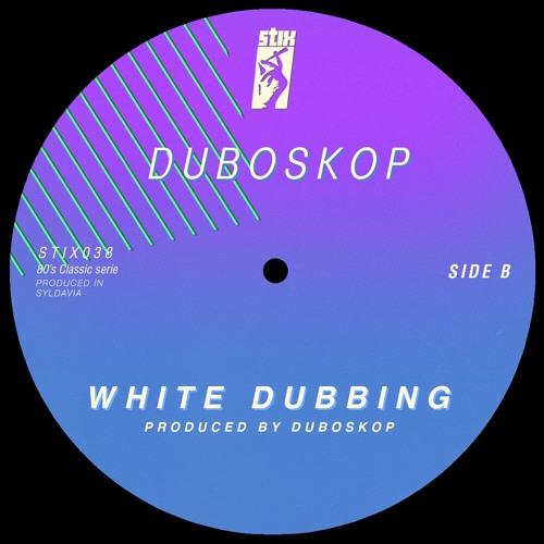 "Duboskop - White Dubbing 7"" [lofi]"
