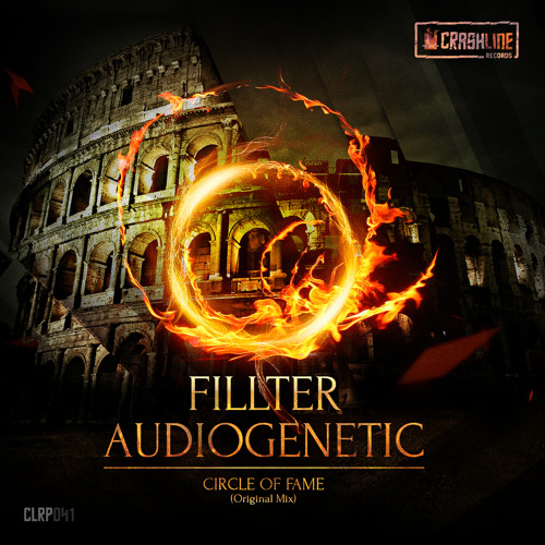 Fillter & Audiogenetic - Circle Of Fame (Official Preview)