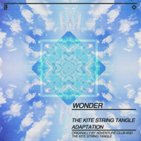 Adventure Club - Wonder (The Kite String Tangle Adaptation)