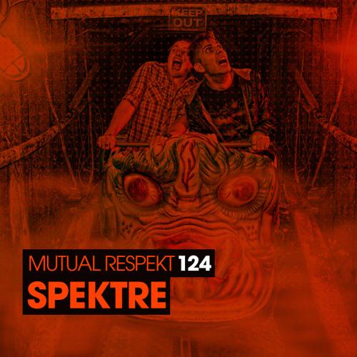 Mutual Respekt 124 with Spektre