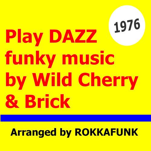 WILD CHERRY & BRICK   By ROKKAFUNK