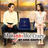 Miss You Like Crazy (cover) Erik Santos