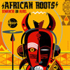 Mixolis African Roots Djoon Sunday April Th mp3