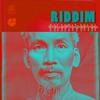 HO CHI MINH Riddim