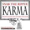 Snak The Ripper - Karma (Prod. by The Audible Doctor)