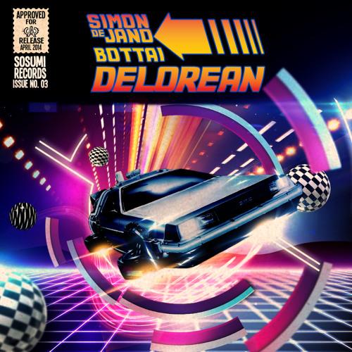 Simon De Jano & Bottai - Delorean (Original Mix)