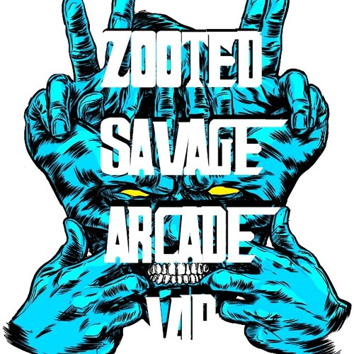 Z00TED!!! (SAVAGES ARCADE VIP)