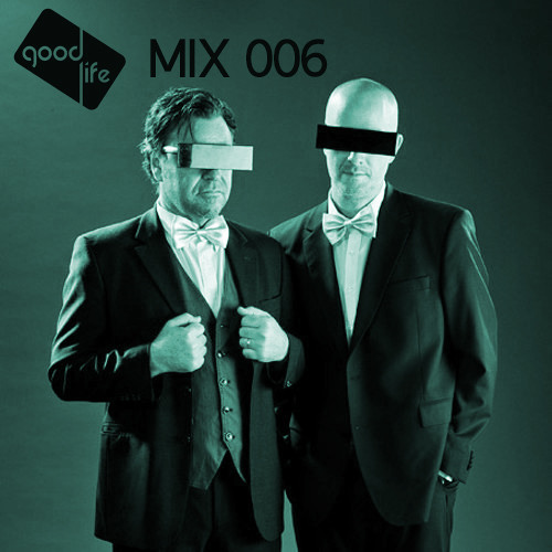 Good Life Mix: 006 : Drop Out Orchestra