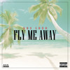Fly Me Away- Ace Lono, Prod By L.A Chase