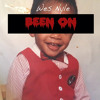 Wes Nyle - Been On