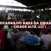 AS MAIS TOCADAS DO BAILE DA CIDADE ALTA ♫♪ ( CIDADE ALTA 2014 )