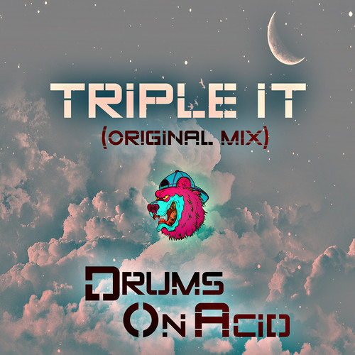 Drums on Acid - Triple It [Free Download]