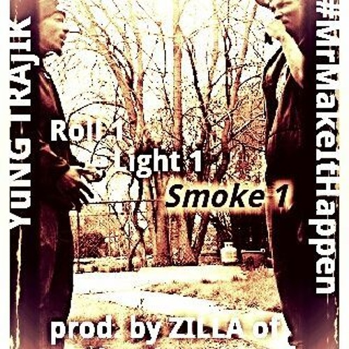 "Roll 1, Light 1, Smoke 1-T.M.G.'s Yung Trajik & #MrMakeItHappen produced by Zilla for ""The Alumni"""