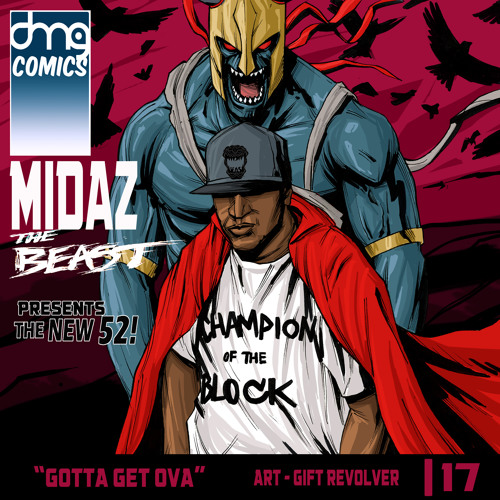 MidaZ The BEAST - The NEW 52 - Gotta Get Ova