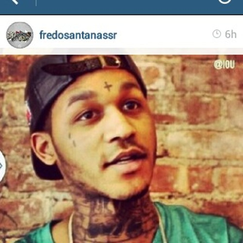 Fredo Santana - Came up from nothing
