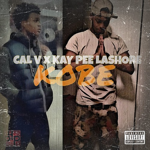 Cal V feat. Kay-Pee Lashore  Kobe Freestyle (Prod.By YoungChop;ReProd. By Wonya Love)