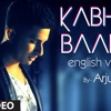 I'll Be Waiting-Kabhi Jo Baadal Barse-Arjun English version