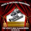 De Musical Brothers: The Voice van Vlaanderen, de Musical