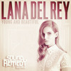 Download Lana Del Rey - Young and Beautiful (Sound Remedy Remix) Mp3