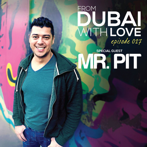 Episode 027: Mr. Pit Guest Mix