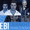 Ebi - Derakht (Sasver UnOfficial Remix)